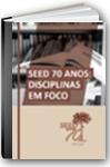 Capa do encarte Seed 70 anos: disciplinas em Foco