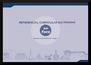 Imagem de acesso à página do referencial Curricular do Paraná em foco