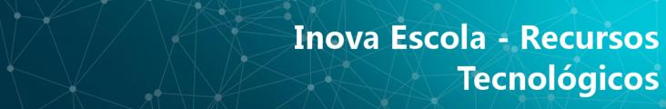 Banner com o texto Inova Escola - Recursos tecnológicos